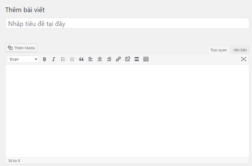 Chức năng soạn thảo văn bản của wordpress bị ẩn đi