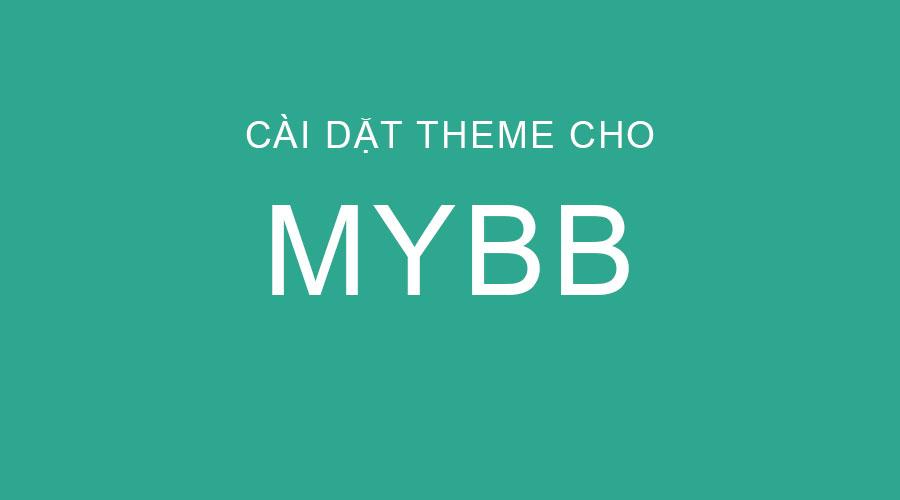Hướng dẫn cài đặt theme cho MyBB